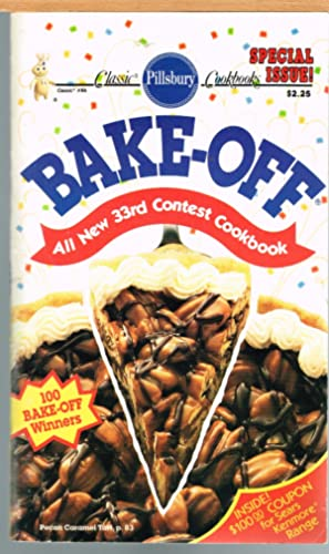 PILLSBURY CLASSIC COOKBOOKS #86; BAKE-OFF, ALL NEW 22RD CONTEST COOKBOOK