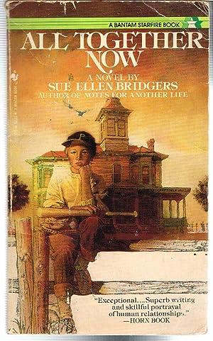 All Together Now: Bridgers, Sue Ellen.