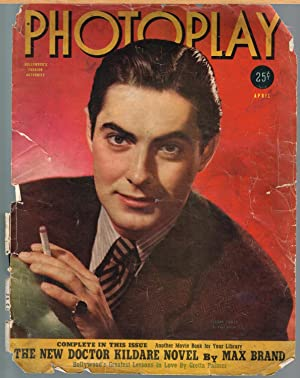 PHOTOPLAY, THE ARISTOCRATE OF MOTION PICTURE MAGAZINE APRIL, 1940, VOL LIV, NO. 4, Tyrone Power C...