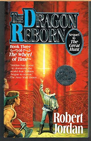DRAGON REBORN; Wheel of Time Book Three.: JORDAN, ROBERT. SWEET,