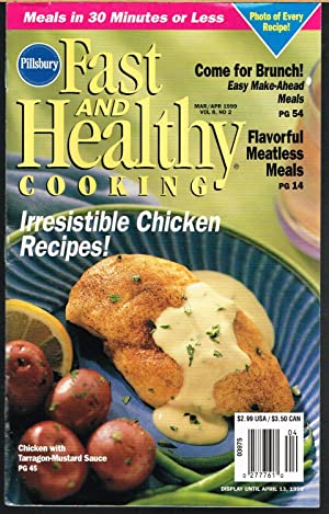 PILLSBURY FAST AND HEALTHY COOKING, March-April, 1999