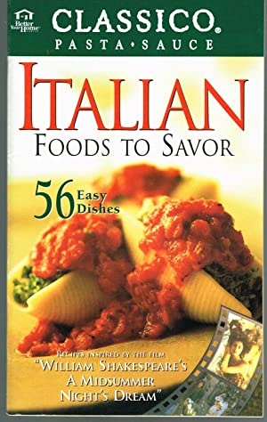 Italian Foods to Savor; Recipes Inspired By the Film