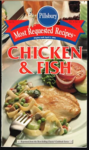 PILLSBURY MOST REQUEST RECIPES, Vol. 2, No. 2 CHICKEN & FISH; reprinted from the Best-Selling Cla...