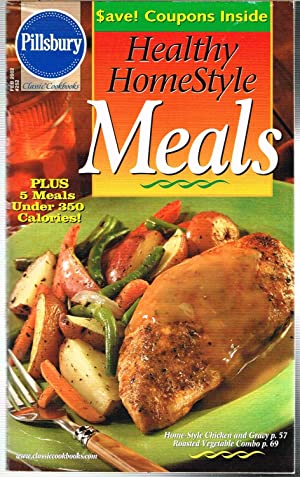 PILLSBURY CLASSIC COOKBOOKS No. 252, February 2002, HEALTHY HOMESTYLE MEALS.