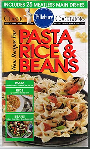 PILLSBURY CLASSIC COOKBOOKS, No. 145, March 1993; NEW RECIPES FOR PASTA RICE & BEANS.