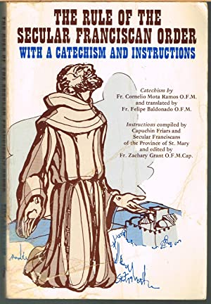 Rule of the Secular Franciscan Order with: Catechism By Ramos,