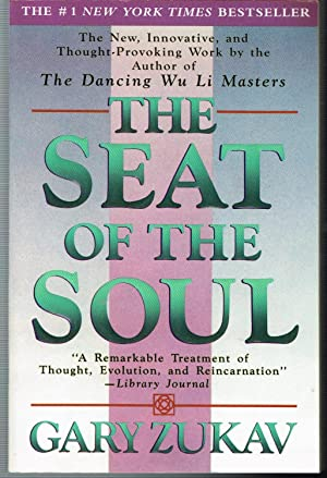 Seat of the Soul.: Zukav, Gary.