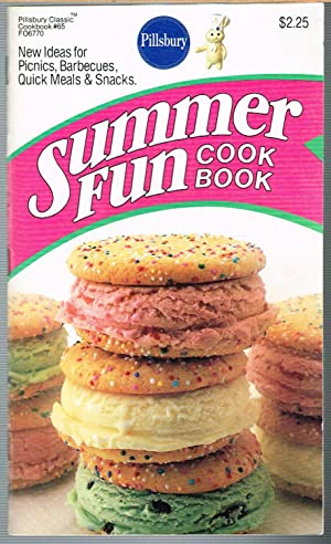 PILLSBURY CLASSIC COOKBOOK #65 SUMMER FUN COOK BOOK; New Ideas for Picnics, Barbecues, Quick Meal...
