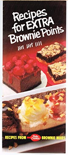 Recipes for Extra Brownie Points, Recipes from Betty Crocker Brownie Mixes