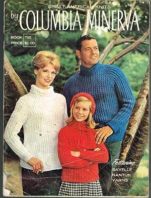 Great American Knits By Columbia-Minerva, Book 755,: Hoffmann, Martha Ann,