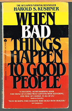 When Bad Things Happen to Good People.: Kushner, Harold S.