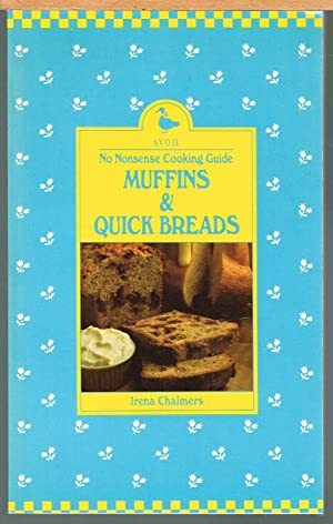 No Nonsense Cooking Guide: Muffins & Quick Breads.