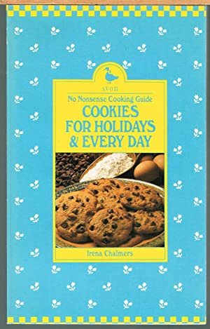No Nonsense Cooking Guide: Cookies for Holidays & Every Day.