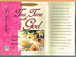 Tea Time with God; a Quiet Moments with God Devotional