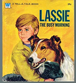 Lassie the Busy Morning; Tell-A-Tale, No. 2484