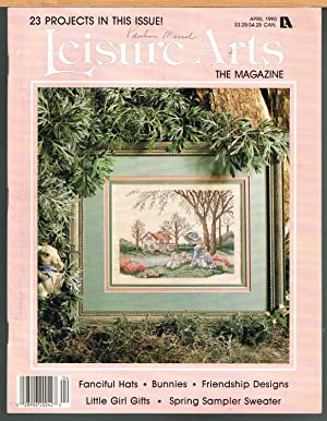 Leisure Arts the Magazine April 1990, Volume 4, Number 3
