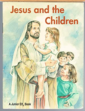 Jesus and the Children; Checkerboard Press Junior Elf Book 9001