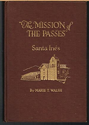 MISSION OF THE PASSES, SANTA INES.