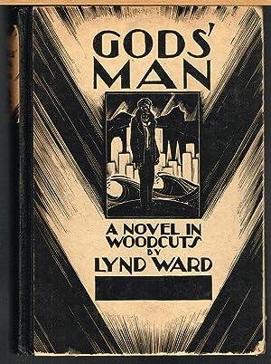 GOD'S MAN, a Novel in Woodcuts: WARD, LYND.