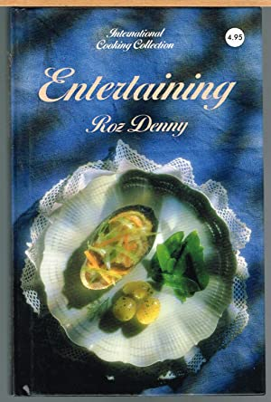 Entertaining, International Cooking Collection: Denny, Roz