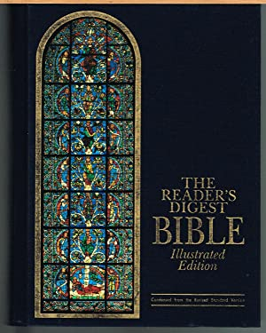 READER'S DIGEST BIBLE ILLUSTRATED EDITION, condensed from the Revised Standard Version Old and Ne...