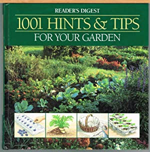 READER'S DIGEST 1001 HINTS & TIPS FOR YOUR GARDEN.