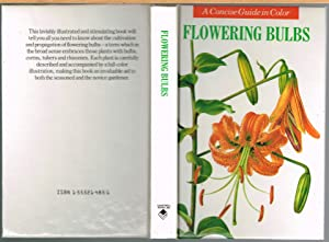 FLOWERING BULBS; a Concise Guide in Colour.