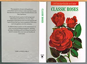 CLASSIC ROSES: a Concise Guide in Colour.
