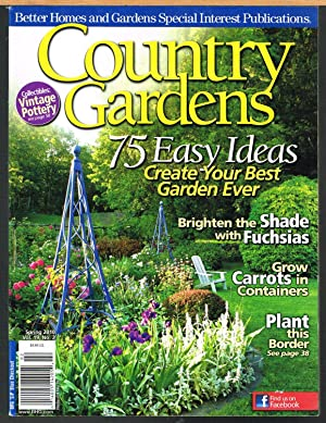 COUNTRY GARDENS, SPRING 2010, Vol. 19, No. 2, Better Homes and Gardens Special Interest Publication