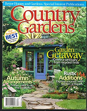COUNTRY GARDENS, FALL 2006, Vol. 15, No. 4, Better Homes and Gardens Special Interest Publication