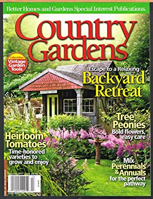 COUNTRY GARDENS, SUMMER 2011, Vol. 20, No. 3, Better Homes and Gardens Special Interest Publication