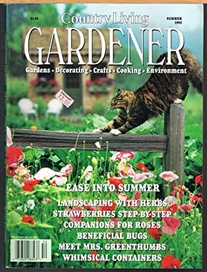 COUNTRY LIVING GARDENER, SUMMER 1995, VOL. 3, NO. 2.