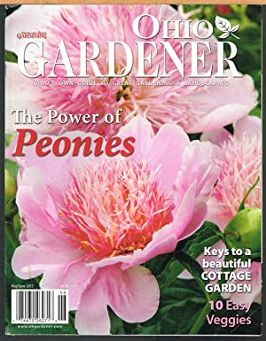 OHIO GARDENER, May/June 2012, Vol. II, No. 3, Ohio's Own Guide to Great Gardening & Landscaping. .