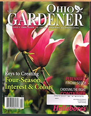OHIO GARDENER, January/February 2011, Vol. I, No. 1, Ohio's Own Guide to Great Gardening & Landsc...