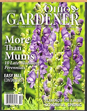 OHIO GARDENER, September/October 2011, Vol. I, No. 5, Ohio's Own Guide to Great Gardening & Lands...