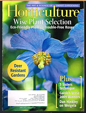 HORTICULTURE; the Art & Science of Smart Gardening, April 2010, Vol. 107, No 3.