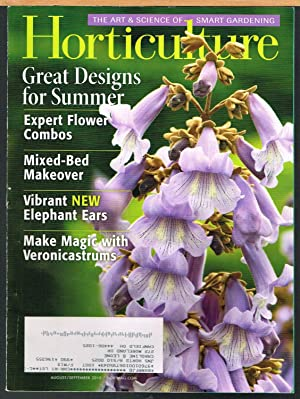 HORTICULTURE; the Art & Science of Smart Gardening, August/September 2010, Vol. 107, No 6.
