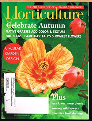 HORTICULTURE; the Art & Science of Smart Gardening, October/November 2009, Vol. 106, No 7