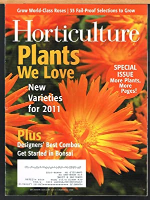 HORTICULTURE; the Art & Science of Smart Gardening, December/January 2011, Vol. 108, No 1
