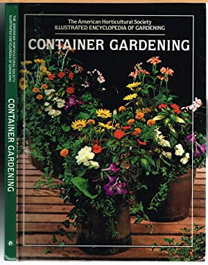 AMERICAN HORTICULTURAL SOCIETY ILLUSTRATED ENCYCLOPEDIA OF GARDENING: CONTAINER GARDENING