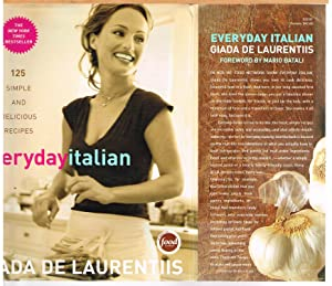 EVERYDAY ITALIAN; 125 Simple and Delicious Recipes.