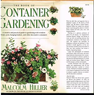 BOOK OF CONTAINER GARDENING; a creative and Practical Guide to Gardening with Window Boxes, Pots,...