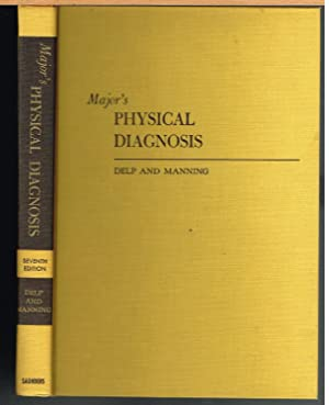 MAJOR'S PHYSICAL DIAGNOSIS, Seventh Edition.: DELP, MAHLON H.,