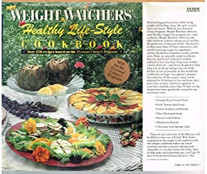 WEIGHT WATCHERS HEALTHY LIFE-STYLE COOK BOOK; Over 250 Recipes Based on the Personal Choice Program.