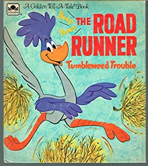 Road Runner, Tumble Weed Trouble; a Golden Tell-A-Tale Book