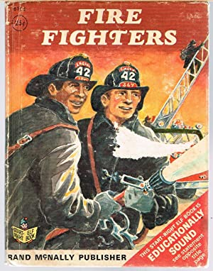 FIRE FIGHTERS; a Start-Right Elf Book