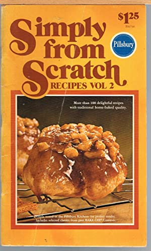 PILLSBURY SIMPLY FROM SCRATCH RECIPES VOL. 2