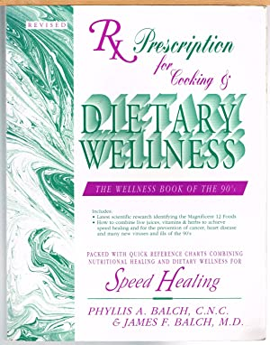 PRESCRIPTION FOR COOKING & DIETARY WELLNESS