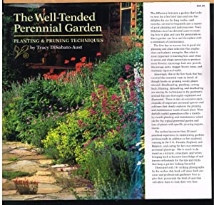 WELL-TENDED PERENNIAL GARDEN; Planting & Pruning Techniques