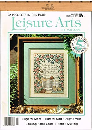 LEISURE ARTS THE MAGAZINE, JUNE 1991, VOLUME 5, NUMBER 4; Families, Friends, and Fun, Pt. 1 of 3,...